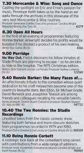 BBC2 - Wow. A treasure trove of comedy here, mainly around one of the true greats Ronnie Barker. Faultless