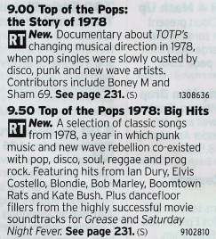 BBC4 - The repeats of Top of The Pops have been very fun to watch (current Saville-inspired climate to one side for now) so this is an extra treat for the music fans
