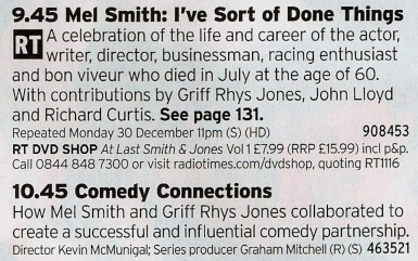 2145 BBC2 - Like most of his contemporaries, Mel Smith's later work was a bit ropey but back in the day he worked on game changing TV shows. Well worth reminding yourself of this.