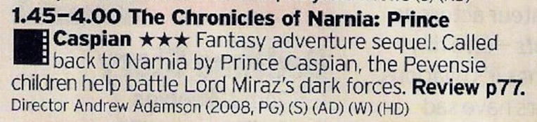 More sequel fun here with another of the Narnia films. Better than the first one? Not sure but still fun