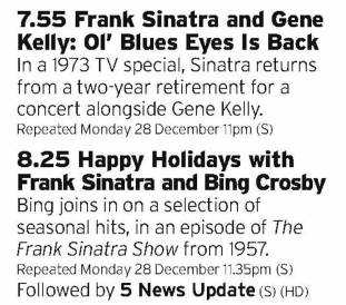 1955 - Five - A laid back pair of shows here; firstly mid-70s Sinatra and Gene Kelly surely can't be anything less than a treat to watch then one with Crosby and Sinatra in their 50s heyday? Superb