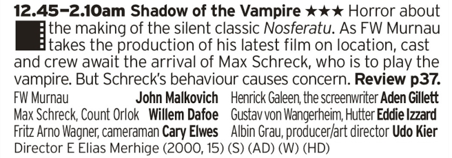 0045 - BBC2 What a delightful way to end the day, with WIllem Defoe all made up like a horrible rat faced vampire. What a treat