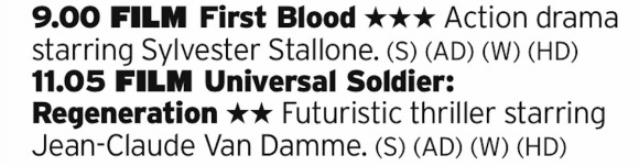 2100 - ITV4 - Another cracking double bill from ITV4, with the first in the Rambo series being followed by a Universal Soldier reboot that was actually really good