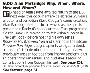 2100 - BBC2 - 25 years of Alan Partridge? Blimey