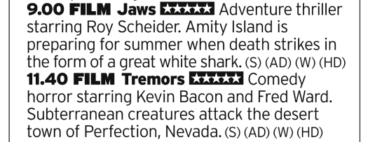 2100 | ITV4 | You want classics? Proper classics? Well, here's two of them back to back. Jaws followed by Tremors? Thats just amazing