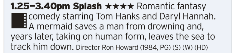 1325 | Channel 4 | Mid eighties Tom Hanks is quite a thing to back to these days. Sometime it's hard to remember him pre-Oscar days back when he was still making his name