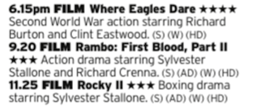 1815 - ITV4 - Here's a cracking triple, starting with solid WWII action followed by back to back Stallone sequels