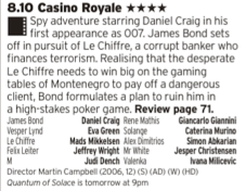 2010 - ITV - What with the next Bond looming, reappraising the Craig Bond years probably isn't a bad idea and what a start to his tenure this was