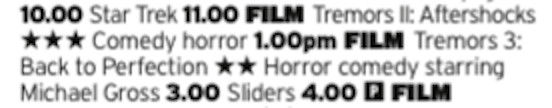 1100 - Horror - A Tremors double bill at this time of day on Christmas eve? Sure, why not