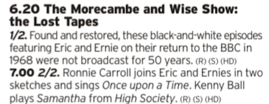 1820 - BBC2 - A treat for fans of comedy as we get to see more of one of the greatest double acts in comedy