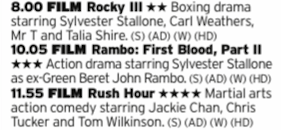 2000 - ITV4 - Another daft triple bill from ITV4, this one seeimngly built around the letter R. First Blood Part II is probably the best but all worth a watch