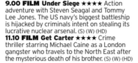 2100 - ITV4 - No clue what connects these films, one being probably Seagal's best film and then a grimy 70s British crime film